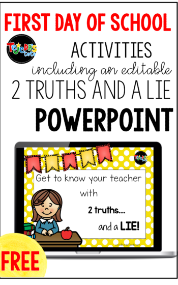 I love to play 2 truths and a lie on the first day of school! Here is a free editable PowerPoint you can use with your students to introduce yourself on the first day of school. Read this blog post for more tips and ideas for what to do on your first day. #tejedastots #firstdayofschool