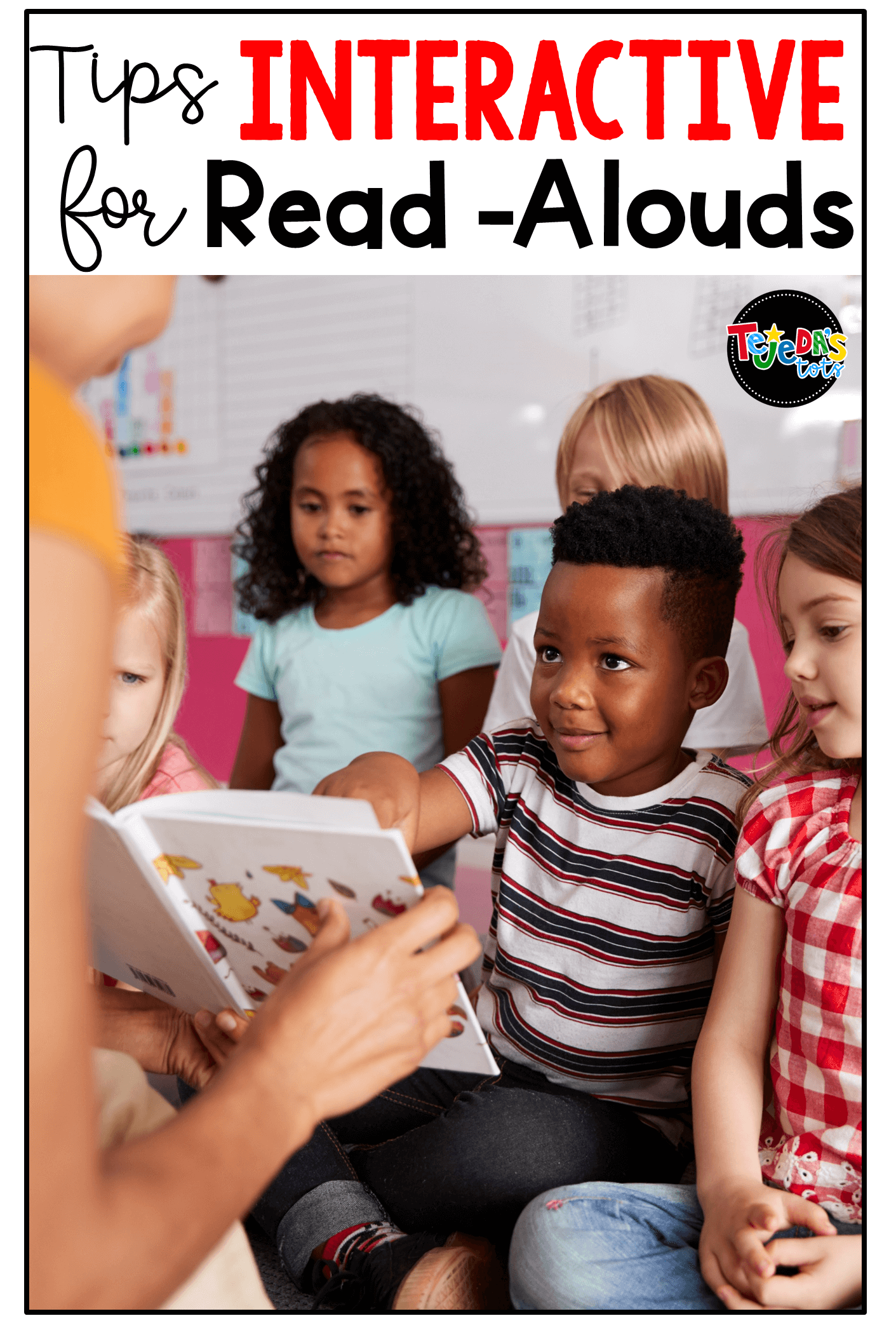 How to Use Interactive Read-Alouds in the Classroom
