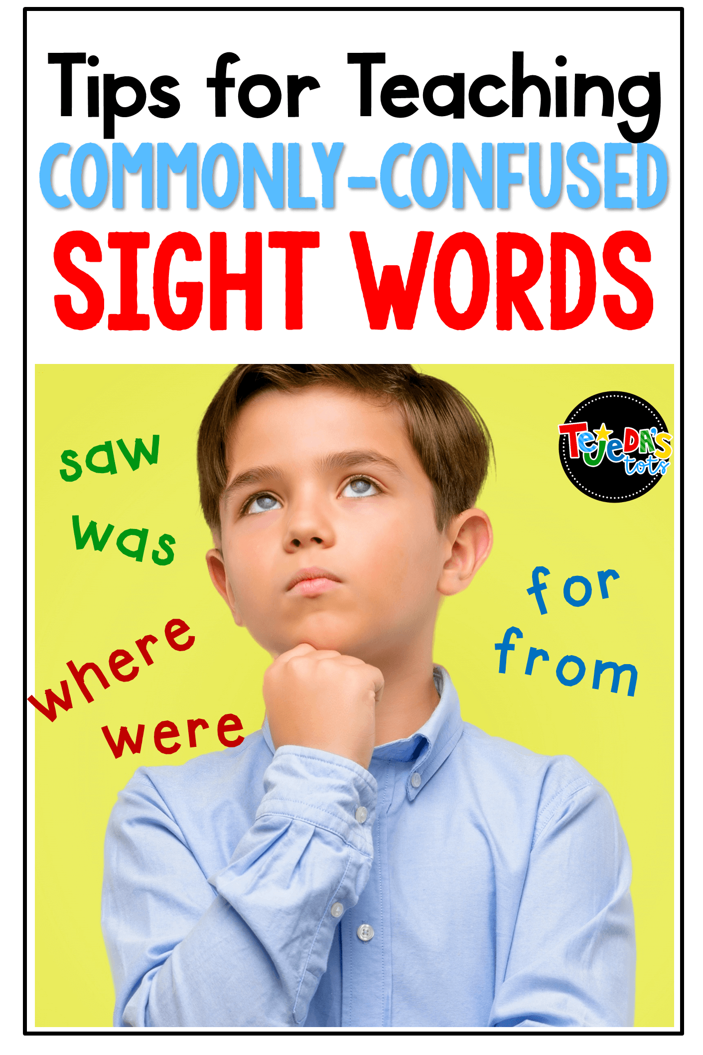 Tips for Commonly-Confused Sight Words