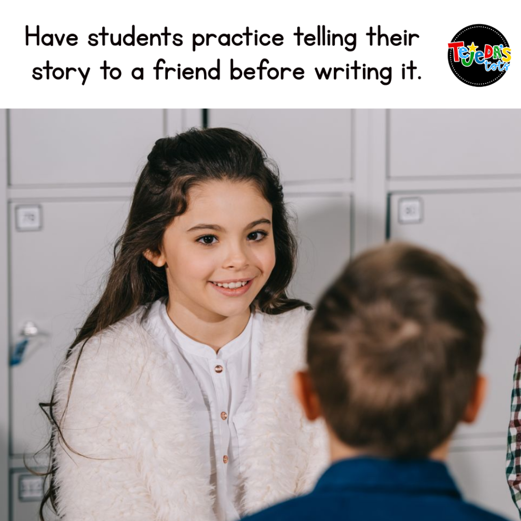Struggling writers need to tell their stories orally before writing them. Have kids practice telling their stories multiple times to a friend, adding details each time. Read more strategies for helping struggling writers in this post.
