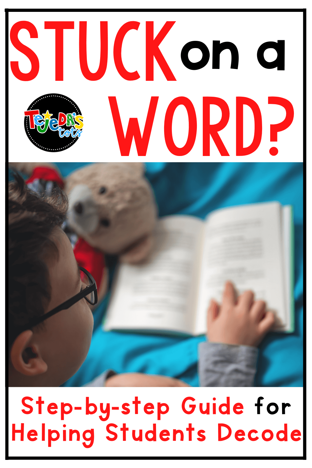 Step-by-Step Decoding: When Kids Get Stuck on a Word